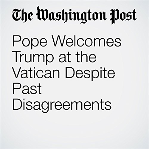 Pope Welcomes Trump at the Vatican Despite Past Disagreements copertina