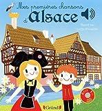 Mes premières chansons d'Alsace – Livre sonore avec 6 puces – Dès 1 an