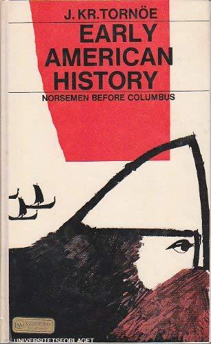 Oslo, Universitetsforlaget, Storia americana precoce; Norvegesi prima di Colombo.