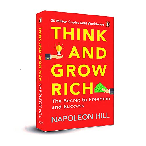 Think and Grow Rich (Premium Paperback, Penguin India): Classic all-time bestselling book on the secret of success, wealth & personal growth by one of the greatest self-help authors, Napoleon Hill