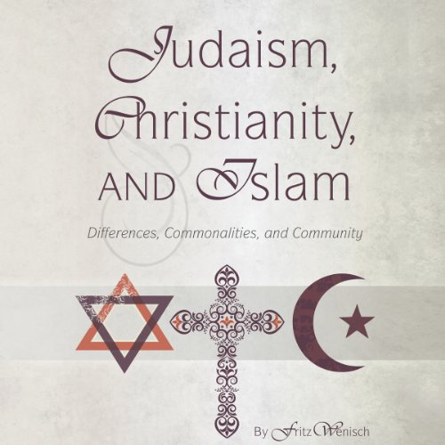 Judaism, Christianity, and Islam audiobook cover art