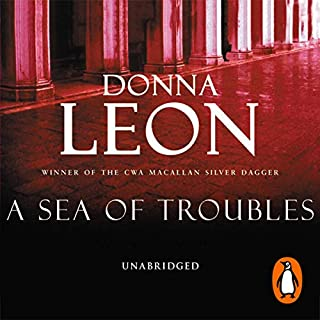 A Sea of Troubles                   By:                                                                                                                                 Donna Leon                               Narrated by:                                                                                                                                 David Colacci                      Length: 8 hrs and 8 mins     8 ratings     Overall 3.8