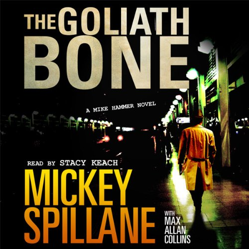 The Goliath Bone Audiobook By Mickey Spillane,                                                                                        Max Collins cover art