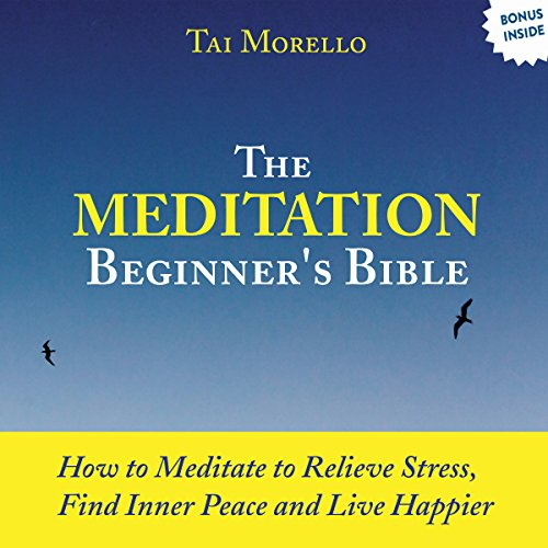 The Meditation Beginner's Bible audiobook cover art