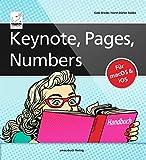 Keynote, Pages, Numbers Handbuch - für macOS und iOS sowie iCloud; alle Themen praxisnah für Mac, iPad und iPhone - Horst-Dieter Radke
