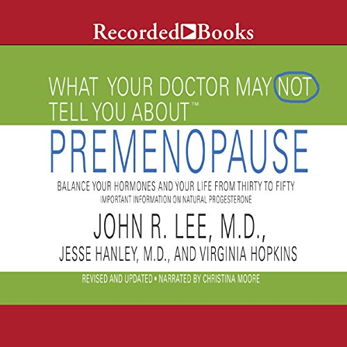 What Your Doctor May Not Tell You About Pre-Menopause audiobook cover art