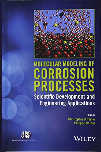 Taylor, C: Molecular Modeling of Corrosion Processes (Electrochemical Society)