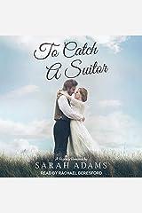 To Catch a Suitor Lib/E: A Regency Romance Audio CD