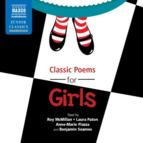 Classic Poems for Girls                   By:                                                                                                                                 Lewis Carroll,                                                                                        Edward Lear,                                                                                        Robert Louis Stevenson,                   and others                          Narrated by:                                                                                                                                 Roy McMillan,                                                                                        Laura Paton,                                                                                        Anne-Marie Piazza,                   and others                 Length: 1 hr and 4 mins     Not rated yet     Overall 0.0
