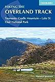 Hiking the Overland Track: Tasmania: Cradle Mountain-Lake St Clair National Park (Cicerone Hiking Guides) (English Edition)