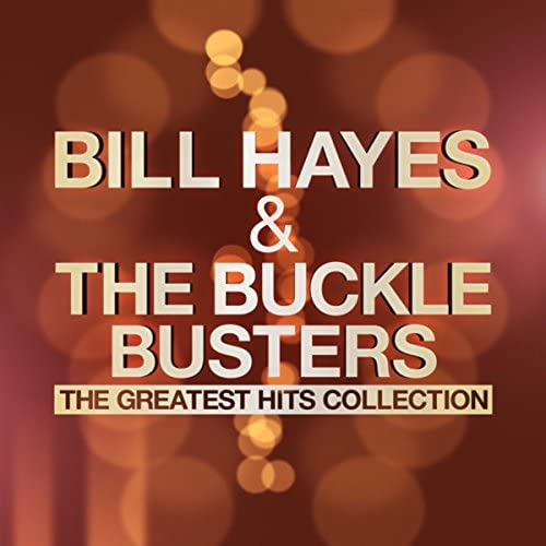 Bill Hayes & The Buckle Busters
