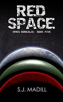 Red Space (HMCS Borealis Book 5) (English Edition) por [S.J. Madill]