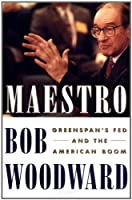 Maestro: Greenspans Fed And The American Boom