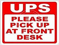 Please Pick Up At Front Desk 金属板ブリキ看板警告サイン注意サイン表示パネル情報サイン金属安全サイン