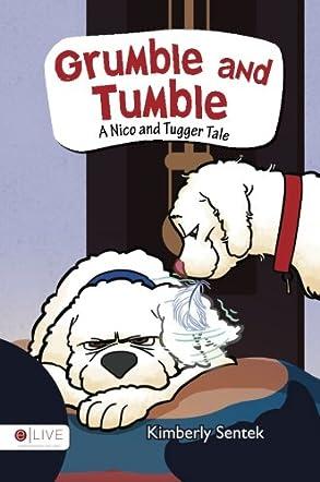 Grumble and Tumble