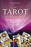 Le Tarot en un clin d'oeil - Outil pratique de connaissance de soi