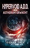 HYPERVOID A.D.D. 2: Aetherium Erwacht