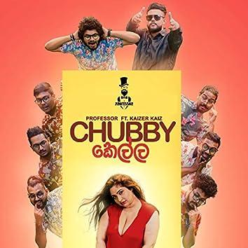Chubby Kella (feat. Kaizer Kaiz)