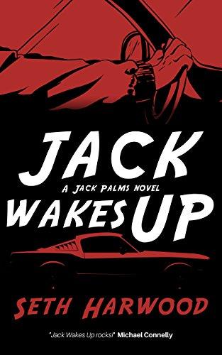 Ebook Jack Wakes Up Jack Palms 1 By Seth Harwood