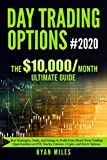 Real Estate Investing Books! - Day Trading Options Ultimate Guide #2020: Best Strategies, Tools, and Setups to Profit from Short-Term Trading Opportunities on ETF, Stocks, Futures, Crypto, and Forex Options