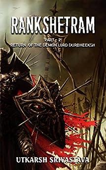 Rankshetram: Return of the Demon Lord Durbheeksh by [Utkarsh Srivastava]