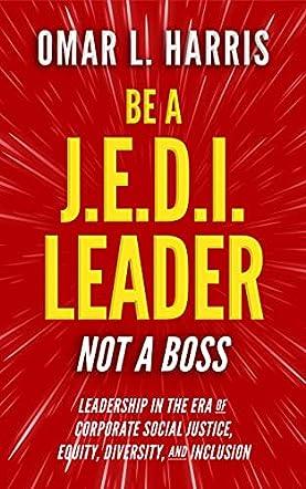 Be a J.E.D.I. Leader, Not a Boss