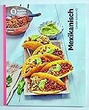 Mexikanisch Kochbuch von Weight Watchers 2020 - *Länder-Edition: #2*