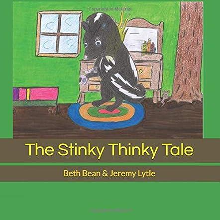 The Stinky Thinky Tale