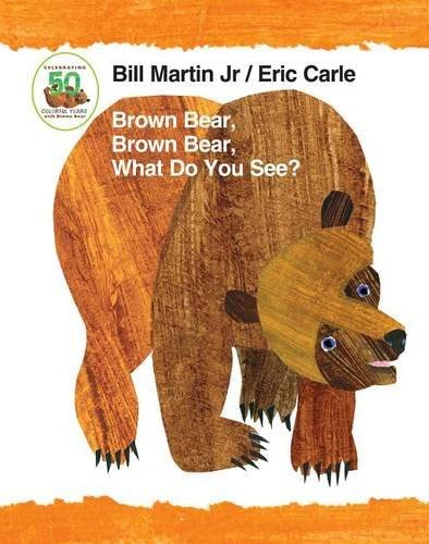 Brown Bear Brown Bear What Do You See 50th Anniversary Edition Padded Board Book Brown Bear product image