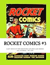 Rocket Comics #3: Last Issue on the Great Golden Age Series - All Stories - No Ads