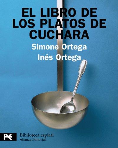 El libro de los platos de cuchara (El Libro De Bolsillo - Biblioteca Espiral)