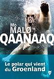 Qaanaaq (Fiction) - Format Kindle - 14,99 €