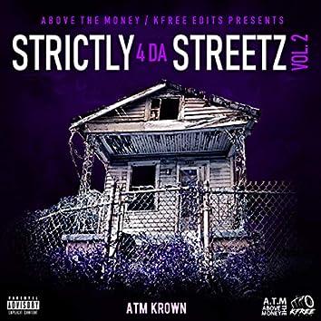 Strictly 4 Da Streetz, Vol. 2