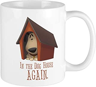 CafePress In The Dog House AGAIN Mug Unique Coffee Mug, Coffee Cup