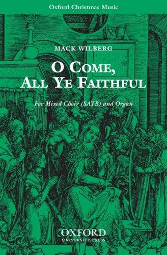 O come, all ye faithful: Vocal score (CHANT)