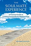 The Soulmate Experience: law of attraction books for love
