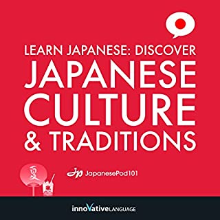 Learn Japanese: Discover Japanese Culture & Traditions cover art