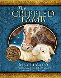 The Crippled Lamb by Max Lucado