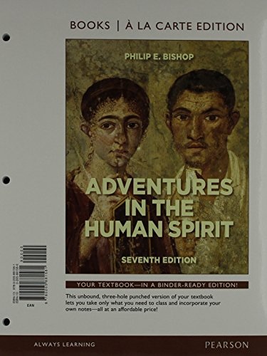 Adventures in the Human Spirit, Books a la Carte Plus NEW MyLab Arts with eText -- Access Card Package