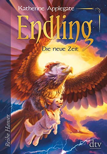 Endling - Die neue Zeit: Spannende Fantasy für Mädchen und Jungen ab 11 (Die Endling-Trilogie 3)