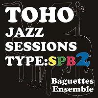 Toho Jazz Sessions Type SPB2[東方Project]