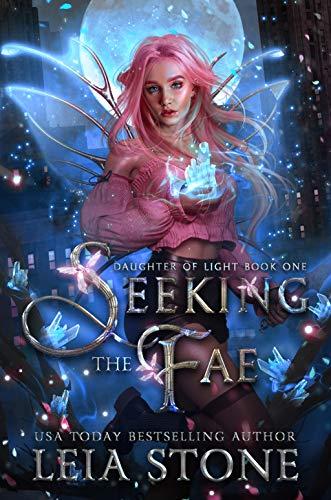 Seeking the Fae (Daughter of Light Book 1)