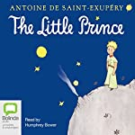 The Little Prince                   著者:                                                                                                                                 Antoine de Saint-Exupery,                                                                                        Richard Howard - translator                               ナレーター:                                                                                                                                 Humphrey Bower                      再生時間: 1 時間  59 分     9件のカスタマーレビュー     総合評価 4.8