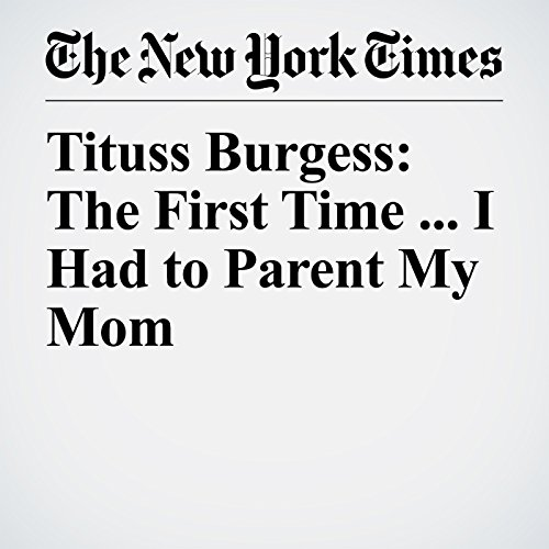 Tituss Burgess: The First Time ... I Had to Parent My Mom copertina