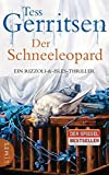 Gerritsen, Tess: Der Schneeleopard