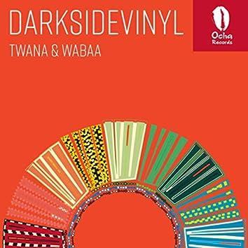 Twana & Wabaa