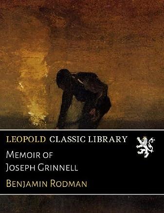 Memoir of Joseph Grinnell