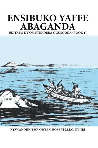 Ensibuko Yaffe Abaganda (Afrikaans Edition)