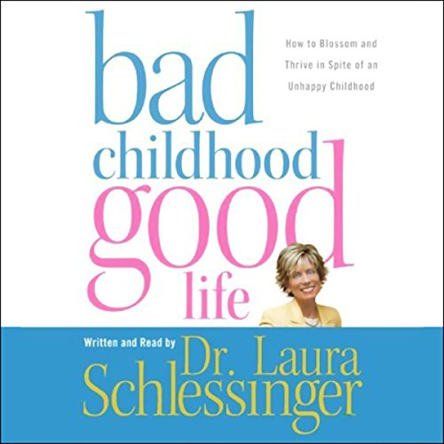 Bad Childhood, Good Life audiobook cover art