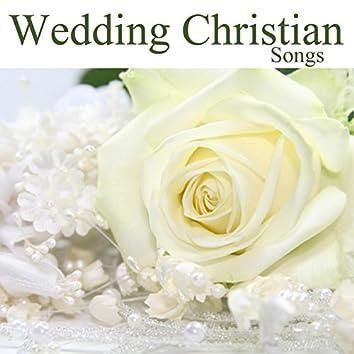 Wedding Christian Songs